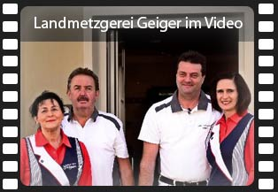 Landmetzgerei Geiger im Video
